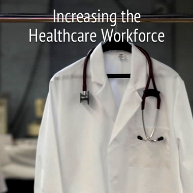 increasing-the-healthcare-workforce